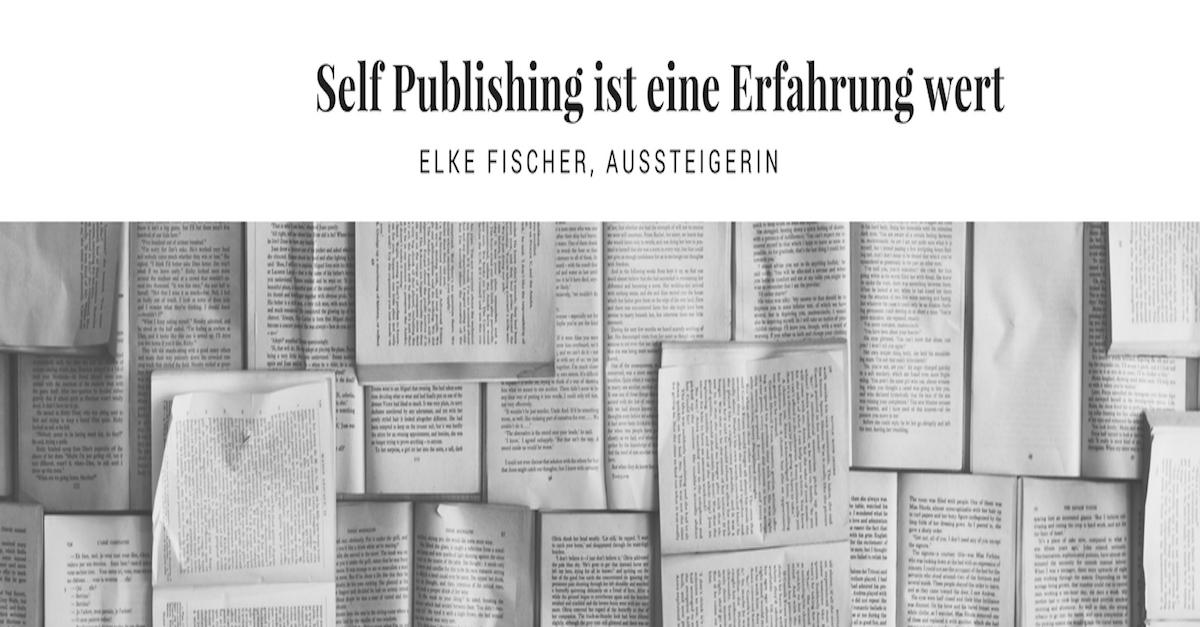 Self Publishing ist eine Erfahrungwert